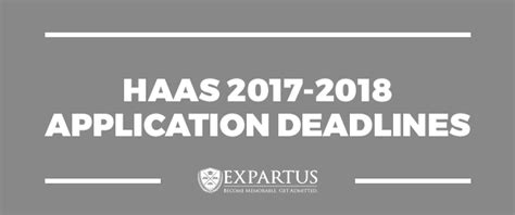 Mba Haas Deadline by Haas 2017 2018 Application Deadlines