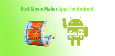 best effects app for android best maker apps for android techindroid