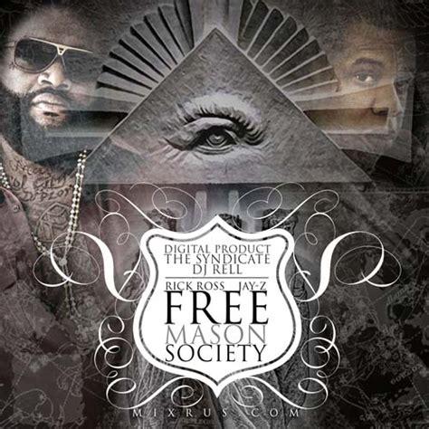 illuminati rick ross rick ross z free society mixtapetorrent