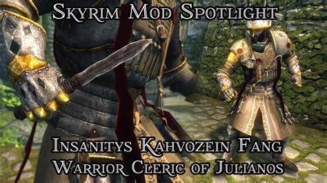 skyrim mod warrior cleric skyrim mod spotlight insanitys kahvozein fang and warrior