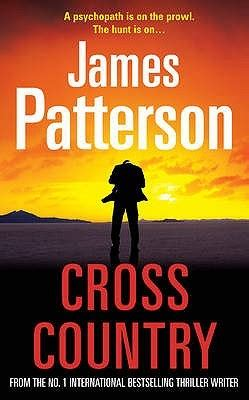 cross country alex cross cross country alex cross 14 by james patterson