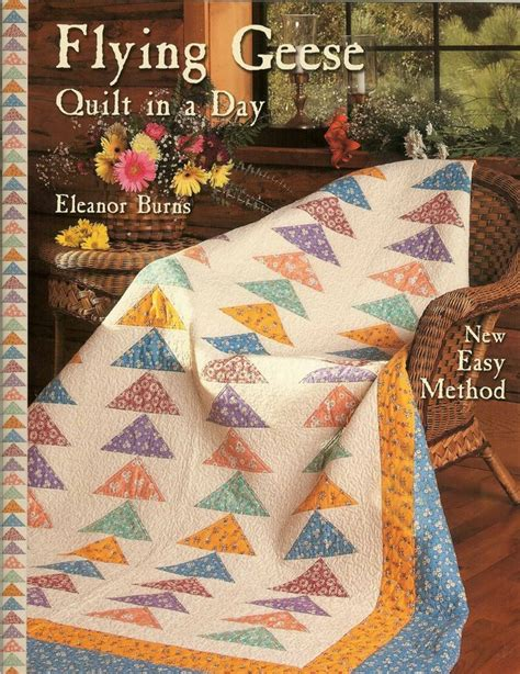 Quilt In A Day Flying Geese Quilt In A Day Quilt Pattern Eleanor