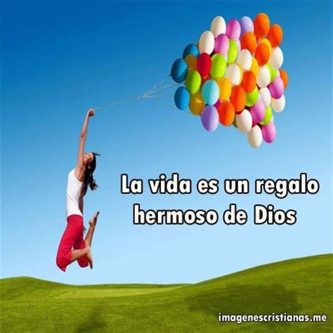 imagenes de la vida es un boomerang la vida es un regalo hermoso de dios im 193 genes cristianas