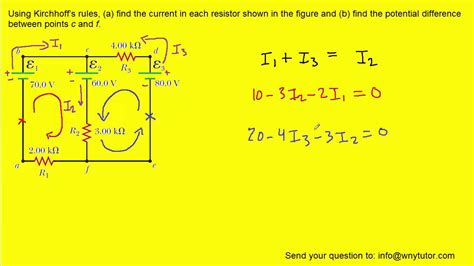 how to find current for each resistor using kirchhoff s find the current in each resistor shown in figure