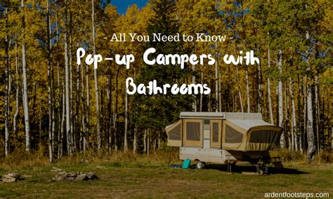 popup campers with bathrooms all you need to know