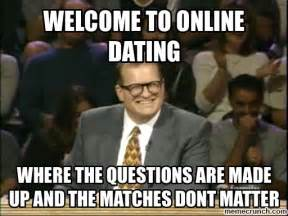 Dating Site Meme - welcome to online dating