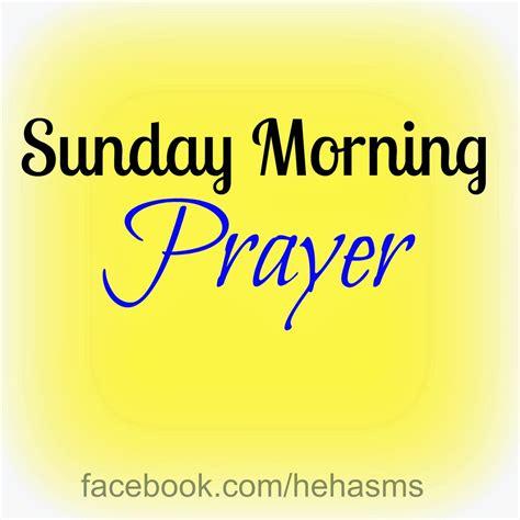 morning prayer quotes quotesgram sunday morning prayer quotes quotesgram
