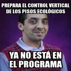 Vertical Meme Generator - meme personalizado prepara el control vertical de los