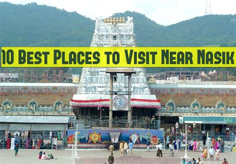 10 best places in to visit telegraph 10 best places to visit near nasik hello travel buzz