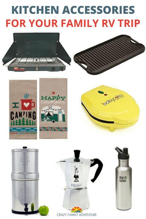 Rv Kitchen Essentials by Rv Kitchen Accessories For Your Family Rv Trip