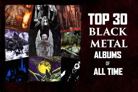 best black metal albums purerock us america s rock top 30 black metal