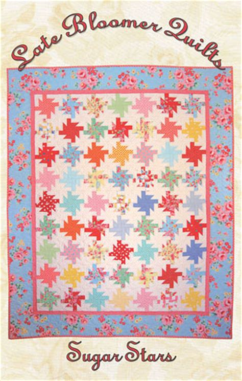 sugar quilt pattern late bloomer quilts