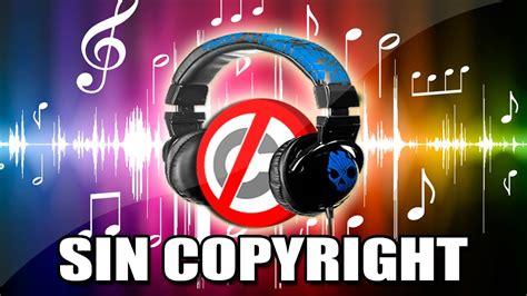 web imagenes libres de derechos descargar la mejor musica sin copyright de la web