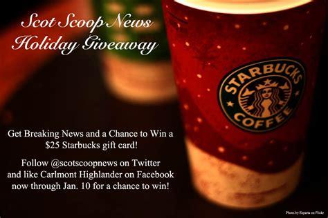 Send Starbucks Gift Card Via Facebook - holiday giveaway 25 starbucks gift card scot scoop news