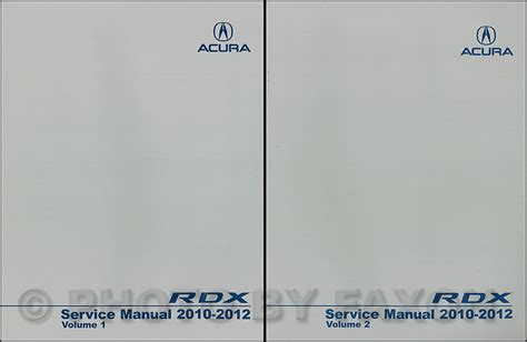 car maintenance manuals 2010 acura rdx free book repair manuals 2010 2012 acura rdx service manual 2 volume set
