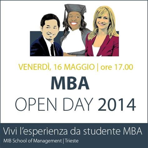 Mba Open Day by Venerd 236 16 Maggio Al Mib Mba Open Day Vivi Un Giorno Da