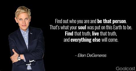 ellen degeneres inspirational quotes top 24 ellen degeneres quotes to inspire pride in who you