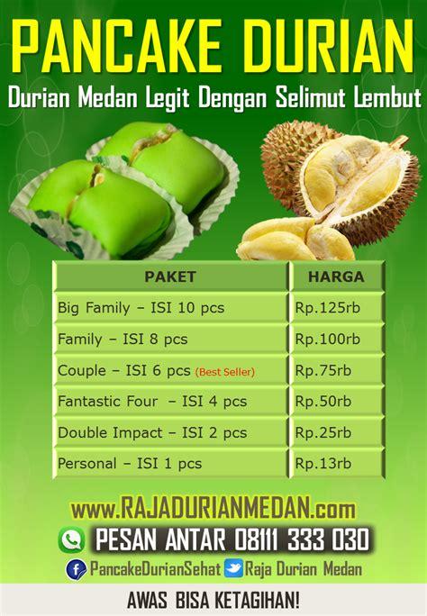 Durian Medan Legit pancake durian legit dengan selimut lembut