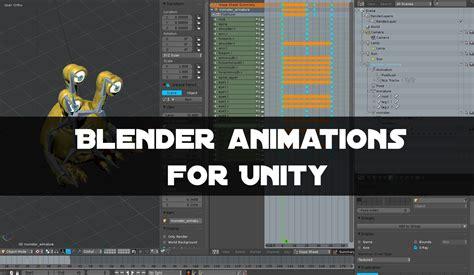 animation tutorial in unity blender animations unity import tutorial blender pinterest
