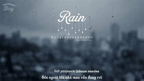 bts rain vietsub kara rain bts youtube