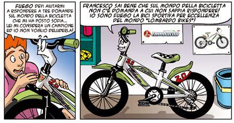 alimentazione bici fuego la bici dell azienda lombardo bikes nel fumetto quot il