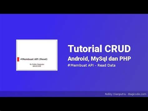 tutorial instagram api php menilkan data json dengan api tutorial crud android