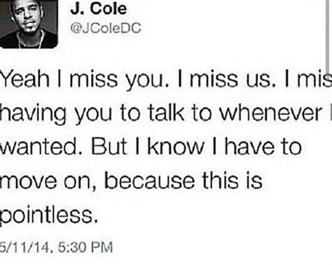 feelings  jcole love misshim missyou pointless quote sad teens tweet image