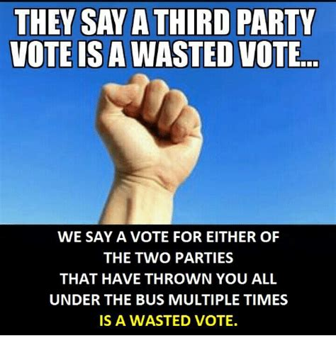 swing vote meme 25 best memes about wasted vote wasted vote memes