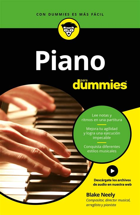 piano para dummies 8432900788 piano para dummies ebook 183 ebooks 183 el corte ingl 233 s