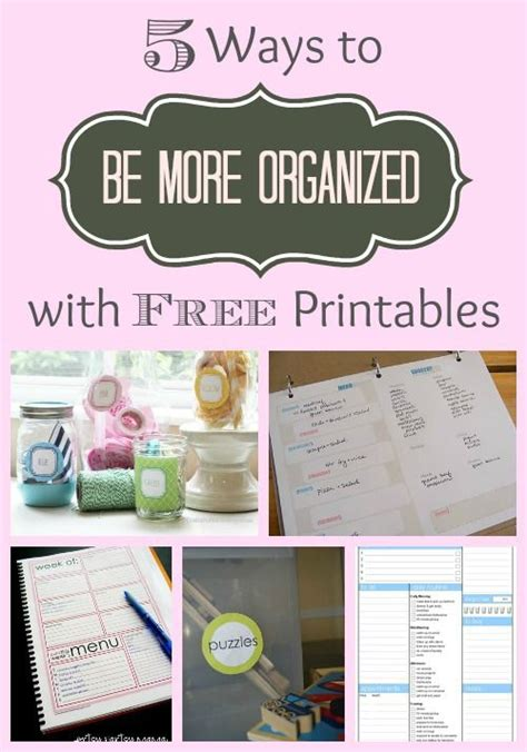 time to get organized get your free planner templates 5 ways to get more organized with free printables