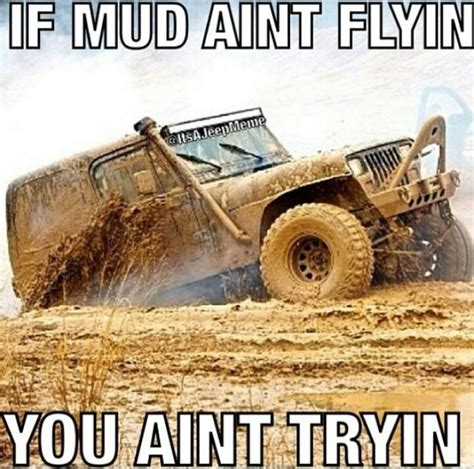 muddy jeep quotes pin by dr veronica lee dnp on jeep quotes pinterest