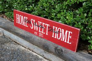 new home sign personalized home sweet home sign signs by andrea