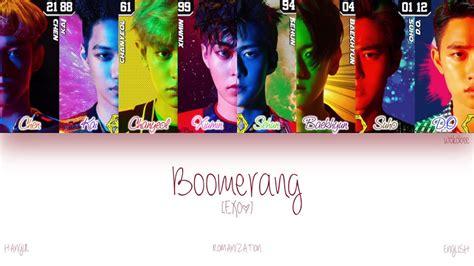 exo boomerang han rom eng exo boomerang 부메랑 color coded lyrics