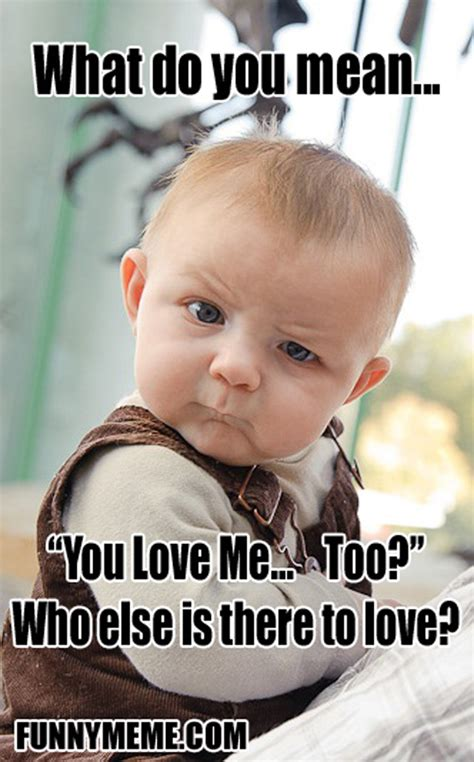 I Want A Baby Meme - funny skeptical baby memes image memes at relatably com