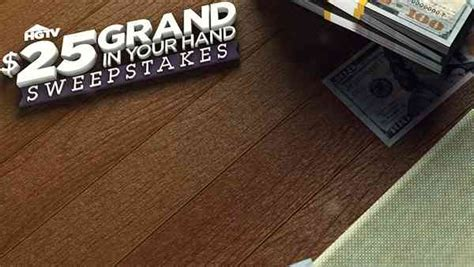 Hgtv 25 Grand In Your Hand Sweepstakes - hgtv com 25 grand in your hand sweepstakes sweepstakesbible