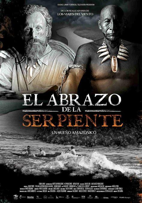 Or Sinopsis El Abrazo De La Serpiente 2015 Filmaffinity