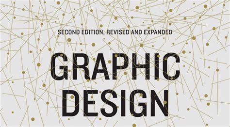 graphic design new basics graphic design the new basics second edition