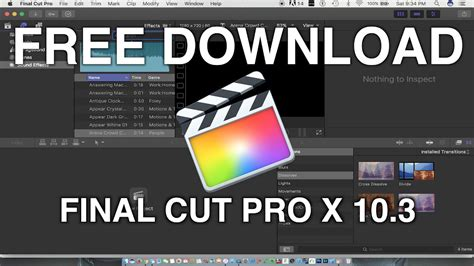 final cut pro free download mac how to download final cut pro x 10 3 for free mac youtube