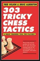 303 tricky chess tactics books simon schuster new releases