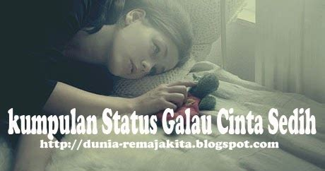 kumpulan status galau cinta sedih warna warni blog