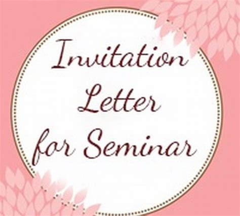 Acceptance Letter For Seminar sle invitation letter to attend a seminar formal
