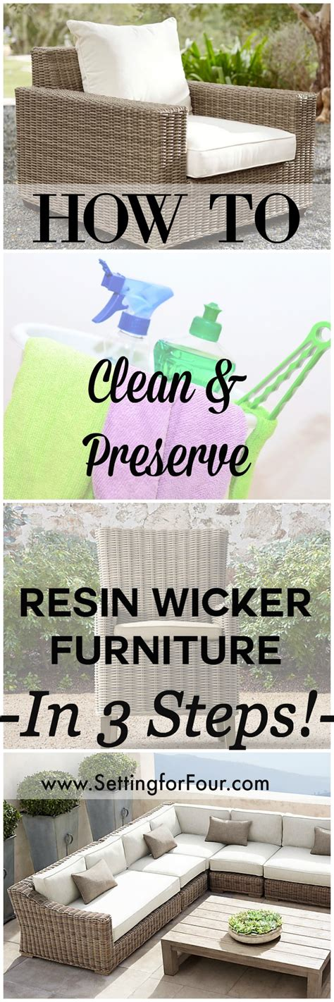 How To Protect Wicker Outdoor Furniture by How To Clean Preserve Resin Wicker Furniture In 3 Steps