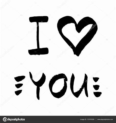 imagenes fondo blanco de amor te quiero letras amor vector blanco y negro de citar