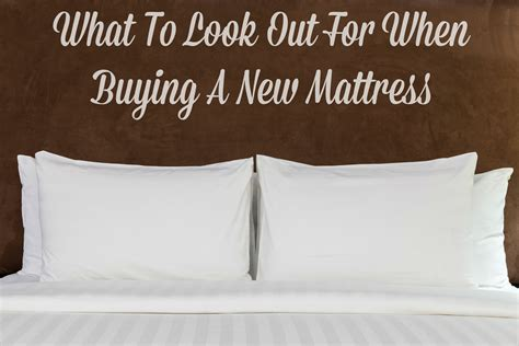 what to look for in a mattress what to look for when buying a new mattress interior