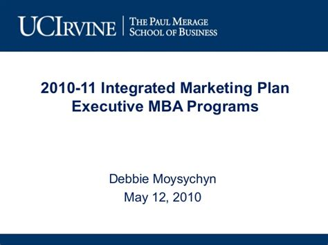 Uci Executive Mba Program by Exle 2 2010 11 Uci Merage Exec Programs Marketing