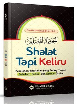 Buku Islam Shalat Tapi Keliru Cover syaikh shalahuddin as sa id archives wisata buku islam