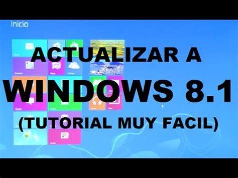 youtube tutorial windows 8 1 como actualizar a windows 8 1 tutorial muy f 193 cil youtube