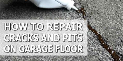 How To Fix Cracked Concrete Garage Floor by How To Repair Pits And Cracks On Concrete Garage Floor