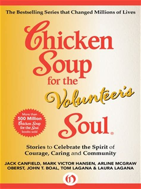 chicken soup for the soul celebrating brothers and sisters funnies and favorites about growing up and being grown up ebook chicken soup for the volunteer s soul by jack canfield