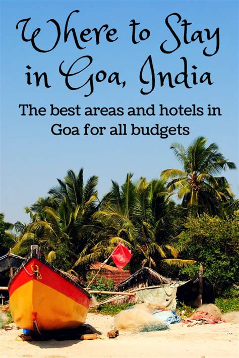 best place to stay in goa where to stay in goa the ultimate list of the best places
